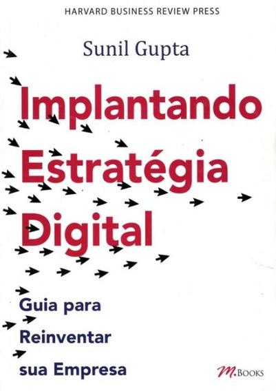 Implantando Estrategia Digital - Guia Para Reinventar Sua