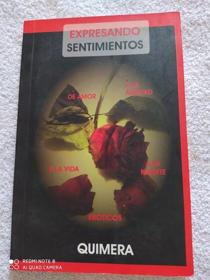 Espresando Sentimientos - Quimera- Poemas Em Espanhol