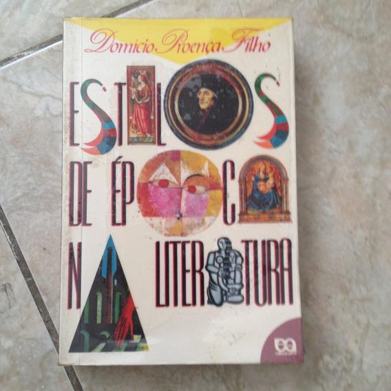 Livro Estilos De Época Na Literatura Domício Proença Filho