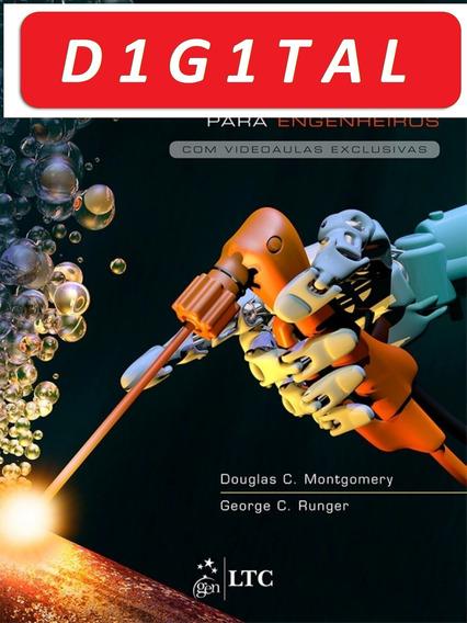 Estatística Aplicada E Probabilidade Para Engenheiros, 6ª Ed