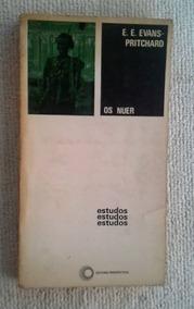 * Os Nuer - Estudos - E. E. Evans Pritchard - Livro