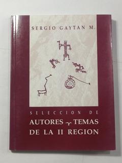 Autores Y Temas De La Segunda Region S Gaytan