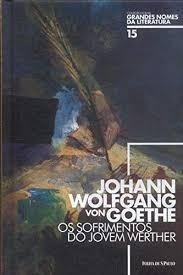 Livro Os Sofrimentos Do Jovem Werthe Johann Wolfgang Vo