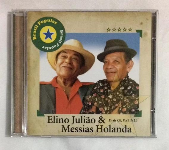 Cd - Brasil Popular Elino Julião E Messias Holanda - Eu De