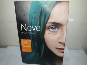 Livro Neve Orhan Pamuk Literatura 2006