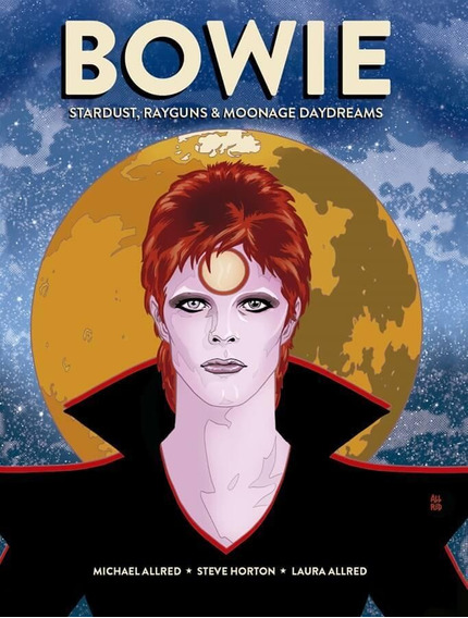 David Bowie: Stardust, Rayguns & Moonage Day Dreams