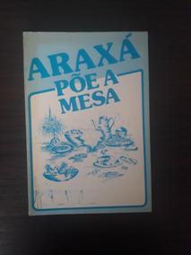 Araxá Põe A Mesa