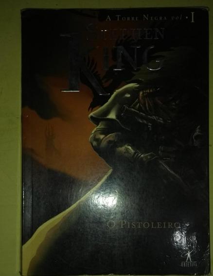 Dr A Torre Negra Vol. 1 - O Pistoleiro Stephen King