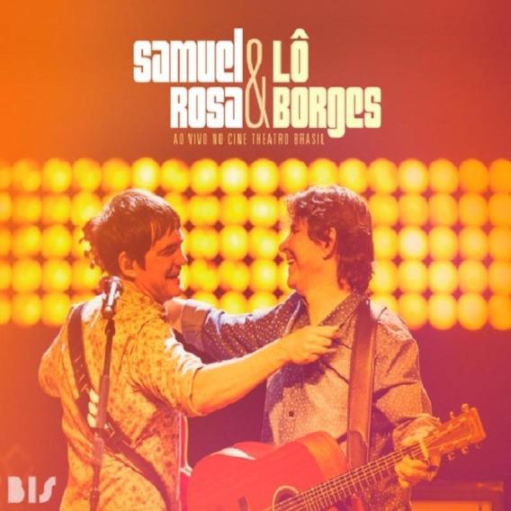 Samuel Rosa & Lô Borges Ao Vivo No Cine Theatro Brasil - C