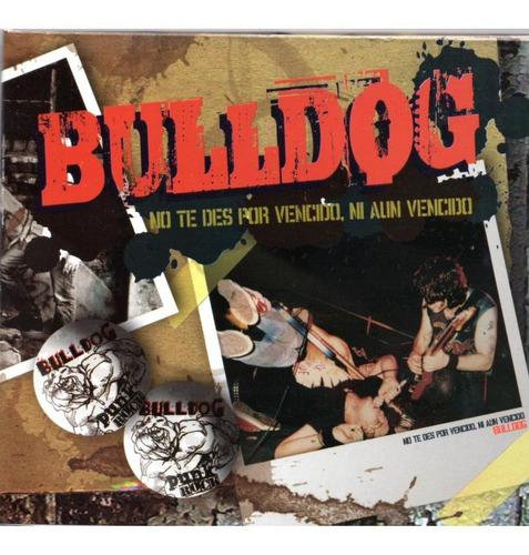 Cd Bulldog No Te Des Por Vencido Ni Aun Vencido Ed.mexicana