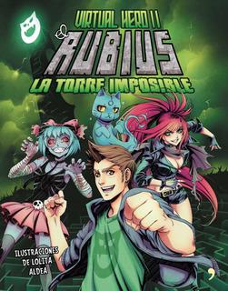 Virtual Hero 2. La Torre Imposible De Elrubius- Temas De Hoy
