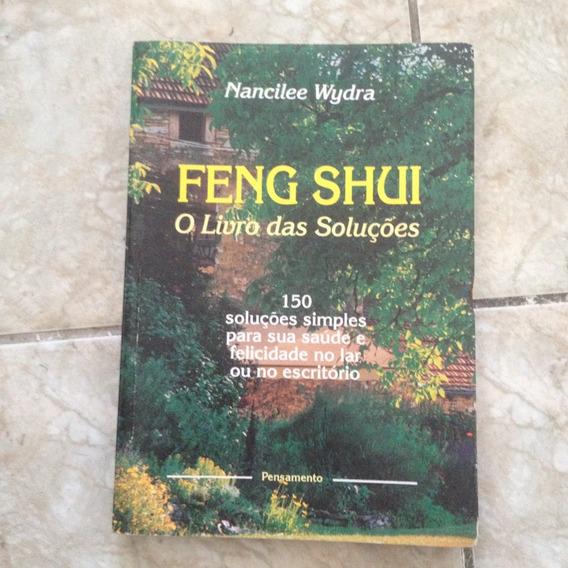 Livro Feng Shui O Livro Das Soluções - Nancilee Wydra