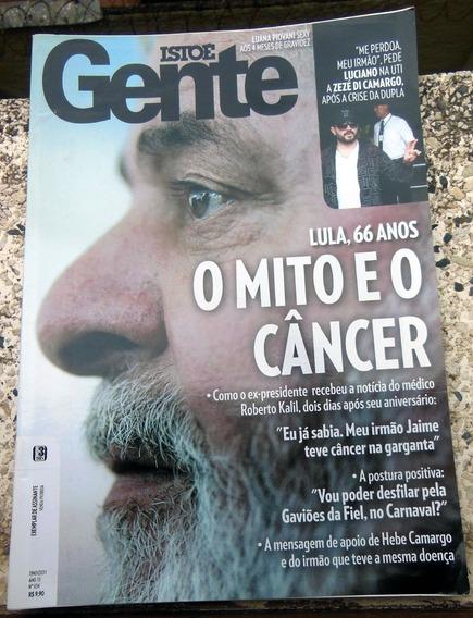 Revista Isto É Gente 634 Lula Zezé Di Camargo Luciano 2011