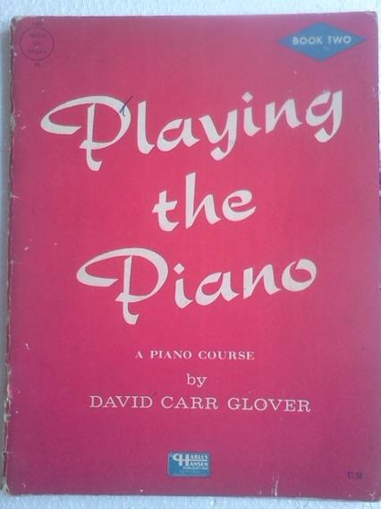 Playing The Piano David Carr Glover Vol 2 Charles Hansen