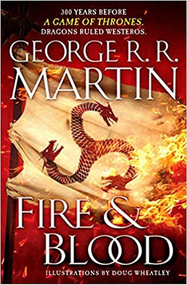Fire And Blood - George R.r. Martin - Tapa Dura