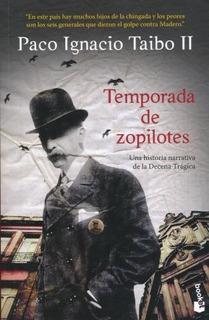 Temporada De Zopilotes - Paco Ignacio Taibo Ii - Nuevo