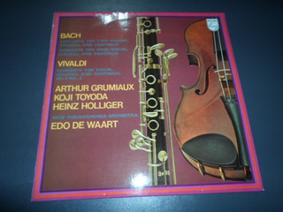 Edo De Waart Grumiaux Koji Toyoda Holliger Vivaldi Bach * Lp
