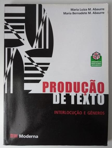 Livro Produção De Texto Interlocução De Gêneros Ed Moderna