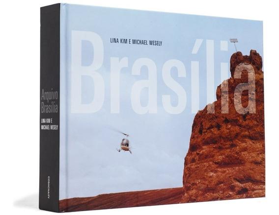 Livro Arquivo Brasília Lina Kim Michael Wesely Cosac Naify