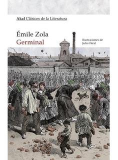Germinal - Ilustrado, Émile Zola, Akal