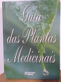 Guia Das Plantas Medicinais - Ed Rideel