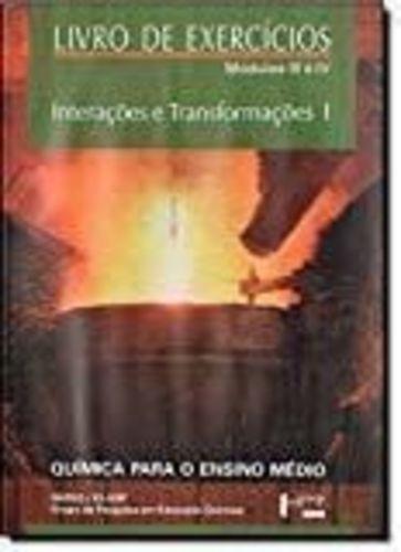 Interações E Transformações - V. 1 - Química Para O Ensin...