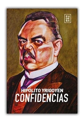 Confidencias - Yrigoyen, Hipólito (papel)