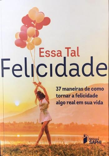 Livro  Essa Tal Felicidade