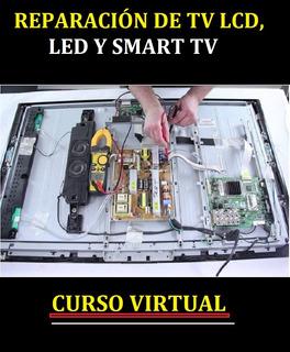 Curso Reparación De Tv Lcd Smart Samsung, Sony Y Lg