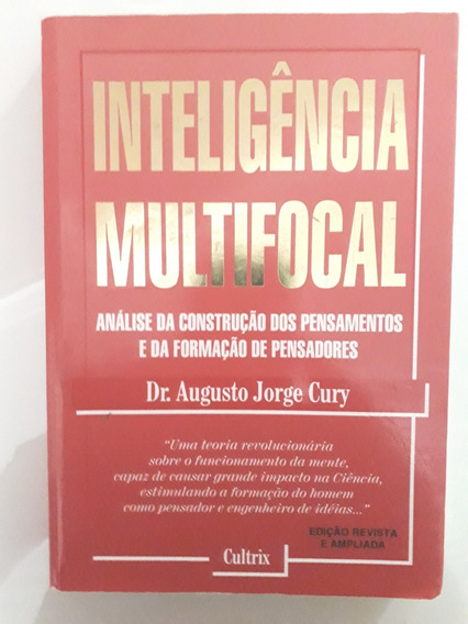 Livro: Inteligência Multifocal - Dr Augusto Jorge Cury