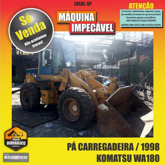 Pá Carregadeira Komatsu Wa180 / 1998