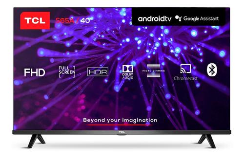 Imagen 1 de 12 de Smart Tv 40 Tcl 40s65a Android Fhd