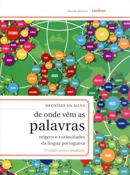 De Onde Vêm As Palavras - Dionisio Da Silva