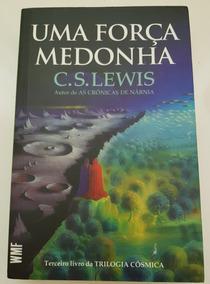 Livro Uma Força Medonha C. S. Lewis - Em Papel!!!