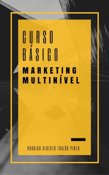 Livro Curso Básico Em Marketing Multinível