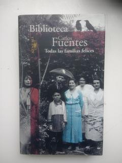 Todas Las Familias Felices, Carlos Fuentes