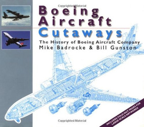 Boeing Aircraft Cutaways The History Of Boeing Aircraft Comp