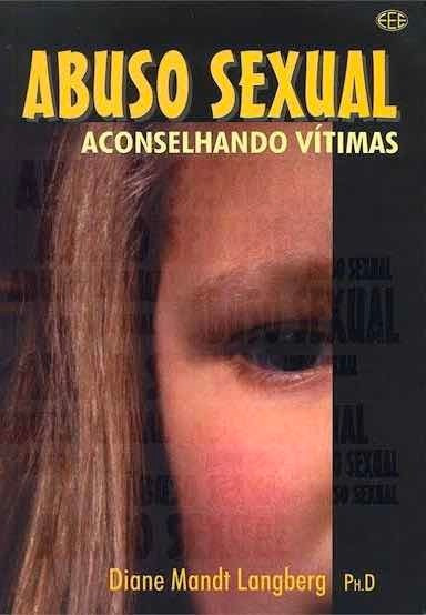 Livro: Abuso Sexual - Aconselhando Vítimas