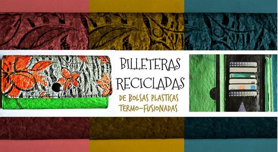 Billeteras Recicladas - Diseños Únicos!!!