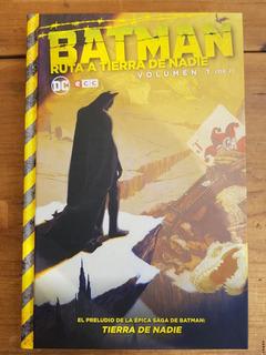 Batman: Ruta A Tierra De Nadie - Volumen 1 - Ecc España - Dc