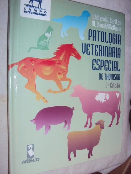 Patologia Veterinária Especial De Thomson (sebo Amigo)