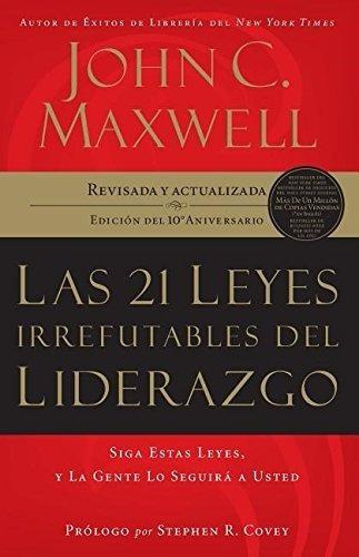 Libro Las 21 Leyes Irrefutables Del Liderazgo [dhl] Maxwell