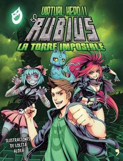 Virtual Hero 2 - La Torre Imposible - El Rubius -