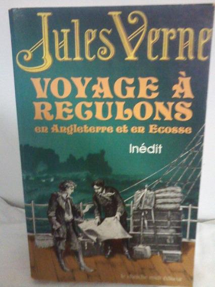 Livro - Literatura Estrangeira - Voyage À Regulons En Anglat