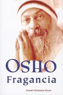 Libro : Osho Fragancia (coleccion Grandes Maestros) (cole...