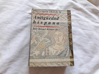 Diccionario Akal De La Antigüedad Hispana Roldan Akal