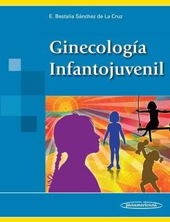 Libro Ginecologia Infantojuvenil Sanchez De La Cruz Nuevo