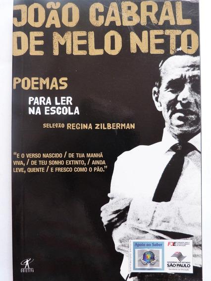 Livro: João Cabral De Melo Neto Poemas Para Ler Na Escola