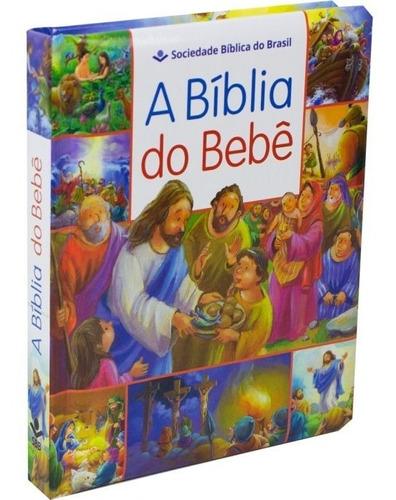 Bíblia Infantil Ilustrada - Indicada Para  Bebês
