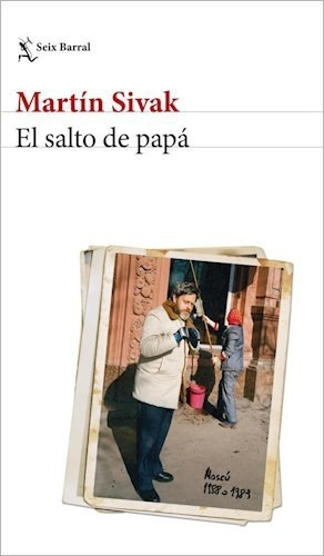 El Salto De Papá - Martín Sivak